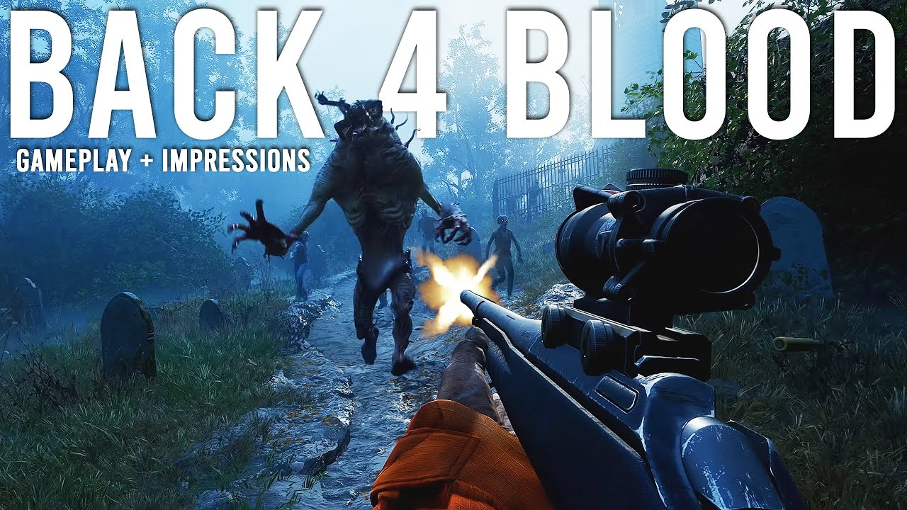 Back 4 Blood NEW Gameplay and Impressions!