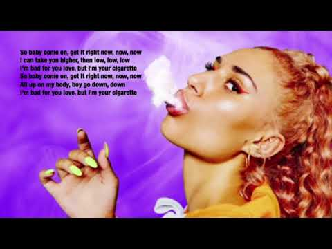 Cigarette lyrics by RAYE, Mabel, and Stefflon-don