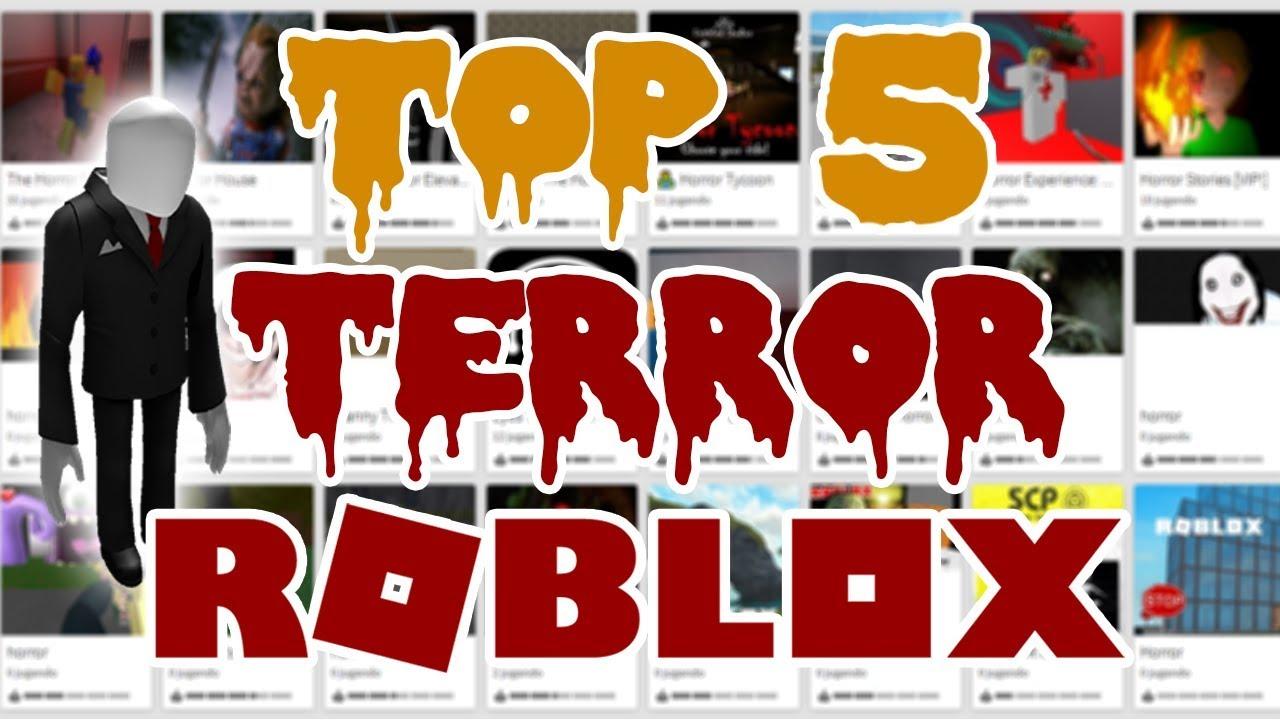 Los Mejores Juegos De Terror En Roblox Top 5 Youtube