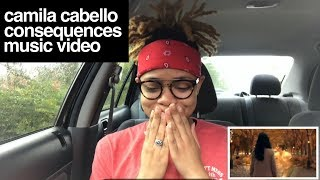 Camila Cabello - Consequences (Music Video) REACTION
