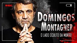 DOMINGOS MONTAGNER: O LADO OCULTO DA MORTE! [+ VELHO CHICO]