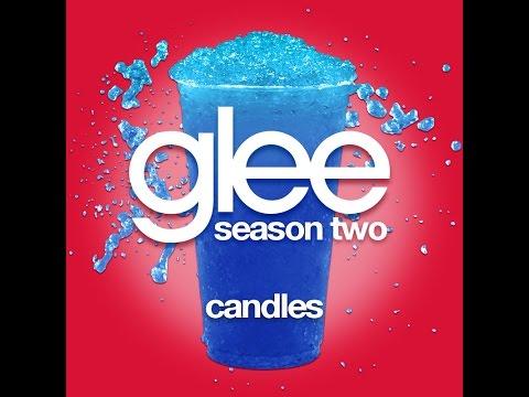 Glee - Candles [LYRICS]