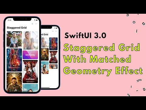 SwiftUI 3.0: Staggered Grid With Matched Geometry Effect - Xcode 13