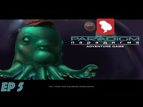 Paradigm Adventure Game EP 5 - To The Shady Dealer's House
