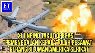 "Xi Jinping Takut Operasi ""Pemenggalan Kepala"" Oleh Pesawat Perang Siluman Amerika Serikat"