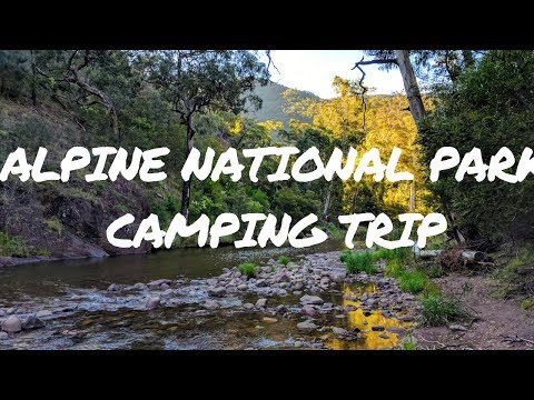 Alpine National Park Camping Trip