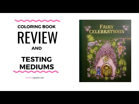 Fairy Celebrations Coloring Book Review (EXTENDED COMMENTARY) & Testing Mediums - Klara Markova