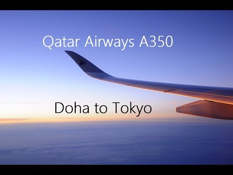 Worlds Best Airline 2017; Trip Report - Qatar Airways A350 Qatar to Japan - HIA to HND