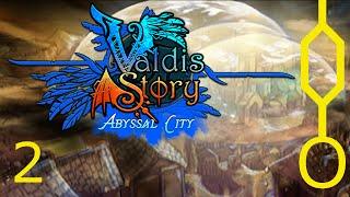 Valdis Story: Abyssal City 02: Garden of Madness