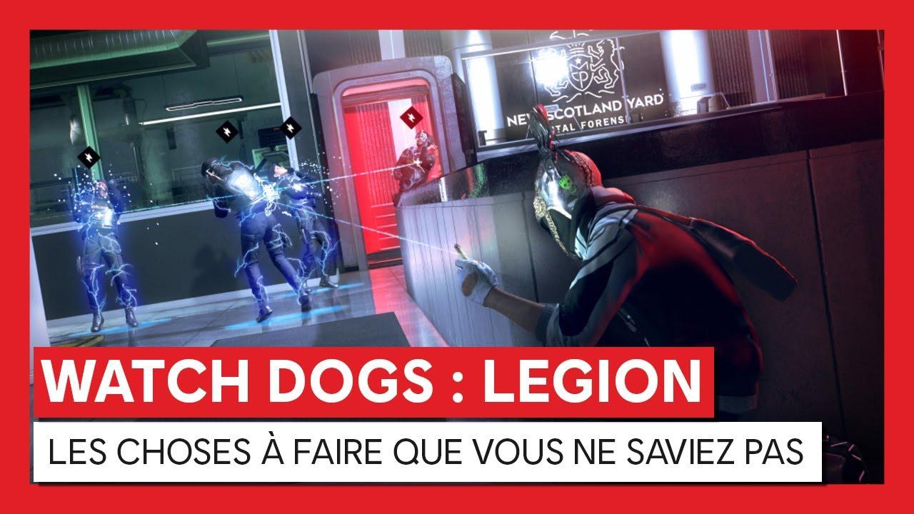 Watch Dogs : Legion - LES CHOSES À FAIRE QUE VOUS NE SAVIEZ PASVOSTFR
