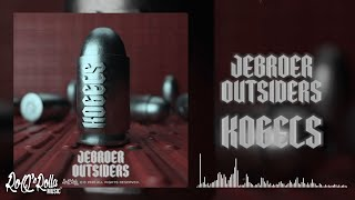 Jebroer & Outsiders - Kogels