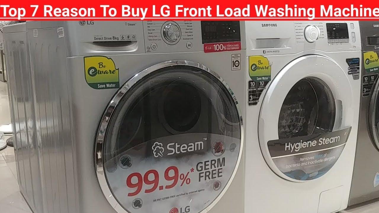 Top 7 Reason To Buy Lg Front Load Washing Machine | Lg ...