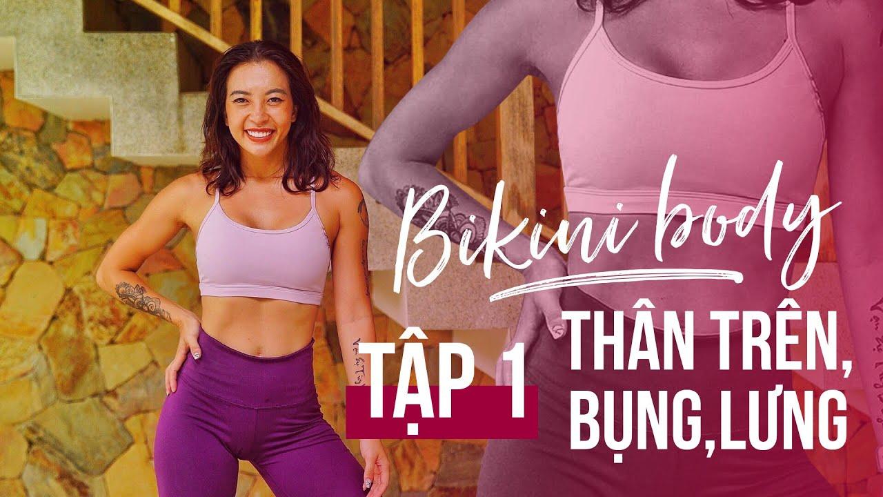 BIKINI BODY   Ngày 1    Bài tập tay thon, lưng săn, bụng nhỏ   Workout #150 ♡ Hana Giang Anh