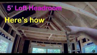 How To Maximize Tiny House Loft Size. Maximize Loft Headroom In Tiny House.