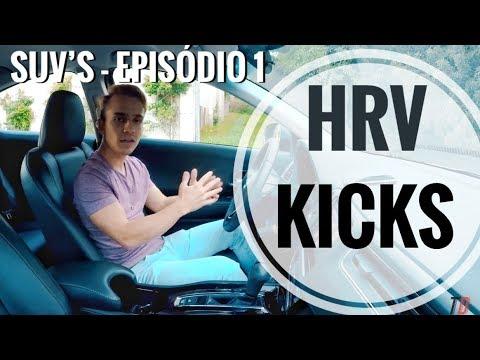 HR-V E KICKS - Pontos fracos e fortes sobre os SUV's - Ep. 1