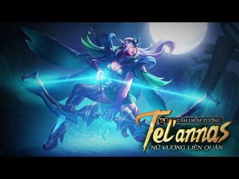 [Tâm điểm tướng] Tel'Annas - Nữ Vương Liên Quân - Garena Liên Quân Mobile