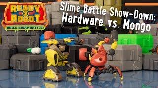 Ready2Robot   Slime Battle Show-Down: Hardware vs. Mongo   Official Action Figure Videos