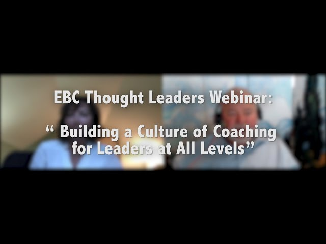 Building a Culture of #Coaching for Leaders at All Levels