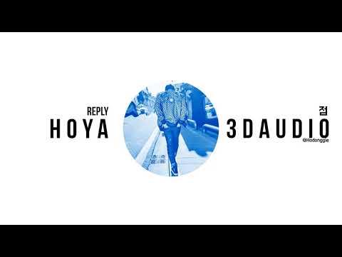 [3D AUDIO🎧] Reply (점) - HOYA (호야)