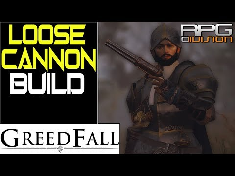 GREEDFALL - OP Loose Cannon Build