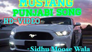 Punjabi Song- MUSTANG- Sidhu Moose Wala. HD video.mp4...