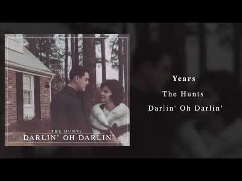 The Hunts - Years (Official Audio)
