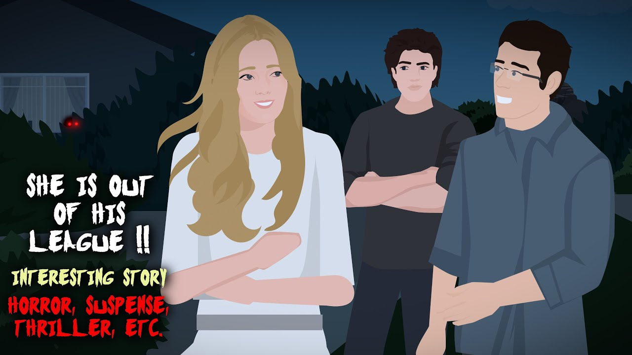 She is Out of His League !! Interesting Story Animated (Horror, Thriller, etc.)
