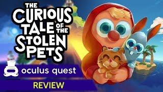 The Curious Tale of the Stolen Pets Review | Oculus Quest