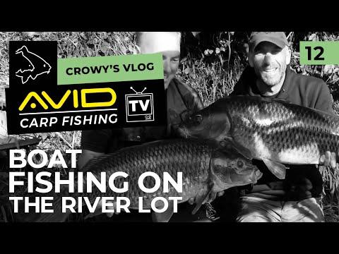 Avid Carp Fishing TV! | Crowy's Vlog! | 012 | Boat Fishing On The River Lot!