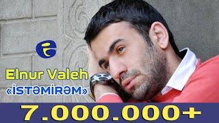 Elnur Valeh - İstemirem 2014  Эльнур Валех - Истемирем