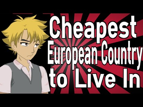 What is the Cheapest European Country to Live In?