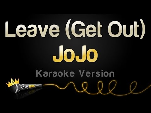 JoJo - Leave (Get Out) (Karaoke Version)