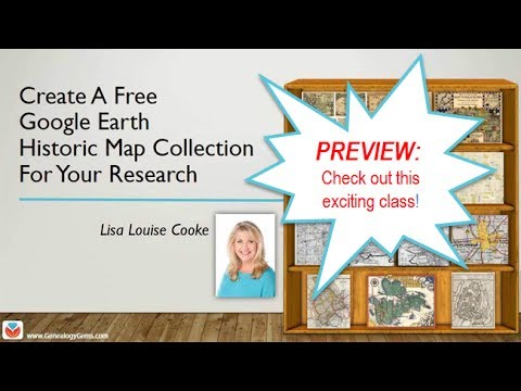 PREVIEW: How To Create A Free Historic Map Collection In Google Earth Pro