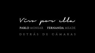 Detrás de Cámaras Vivo Por Ella (Vivo Per Lei) (Cover) - Pablo Monsar & Fernanda Meade