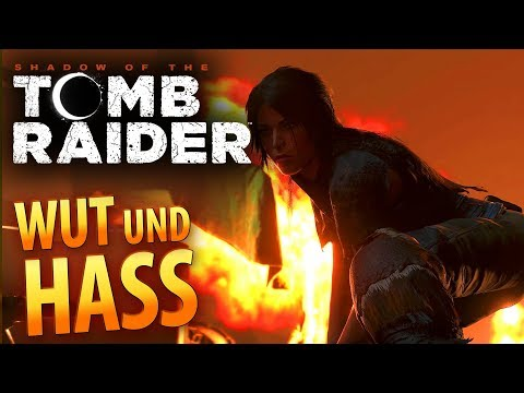 Shadow of the Tomb Raider #041 | Wut - Hass & Verzweiflung | Gameplay German Deutsch