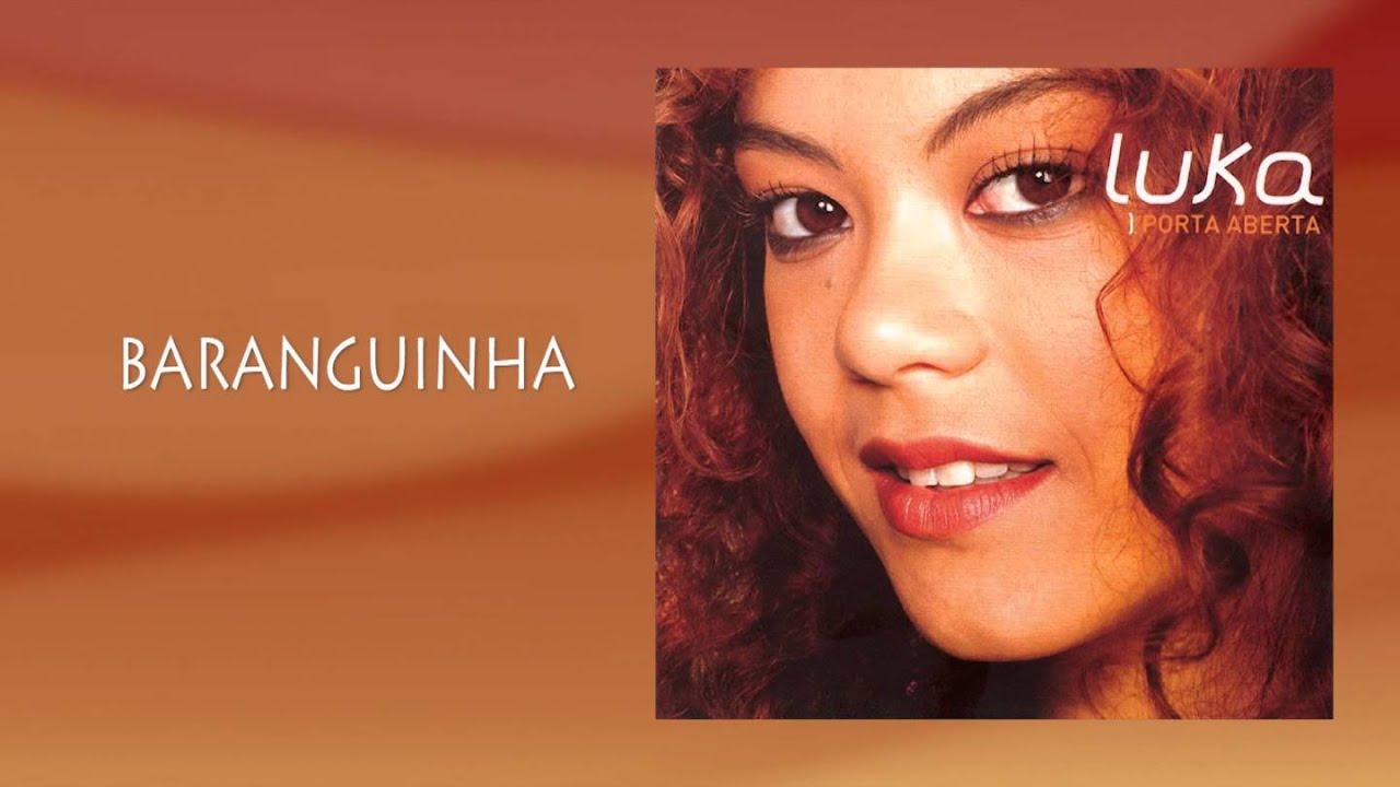 musica baranguinha luka