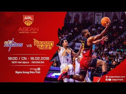 #Replay ABL 2017 || Away Game 8: CLS Knights vs Saigon Heat 18/02