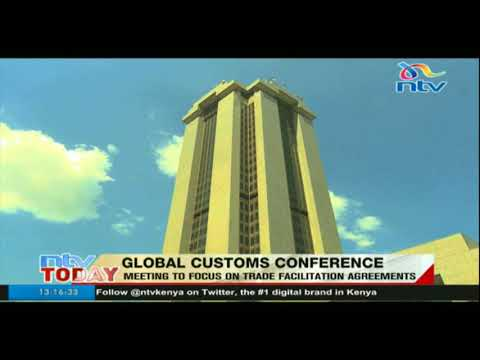 Global customs conference: Meeting to focus on trade facilitation agreements