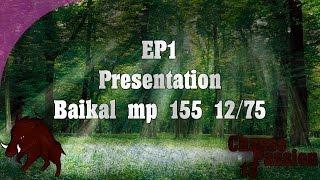 PRESENTATION - EP1 - baikal mp155 12/76