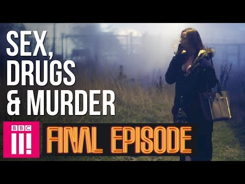 The Final Update From Inside Britain's Legal Red Light District | Sex, Drugs & Murder - Episode 13