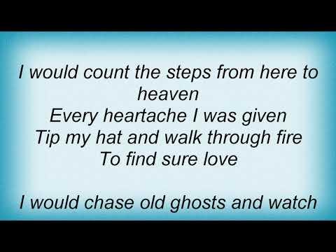 Hal Ketchum - Sure Love Lyrics