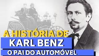 A HISTÓRIA DE KARL BENZ - O INVENTOR DO AUTOMÓVEL