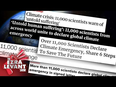 11,000 'scientists' warn of 'untold suffering' from climate change? FAKE NEWS! | Ezra Levant