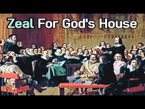 Zeal For God's House - Puritan Oliver Bowles