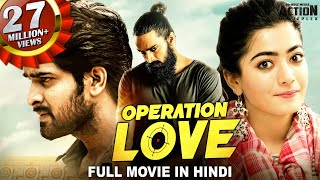 Naga Shaurya's OPERATION LOVE Movie Hindi Dubbed | South Indian Movies | Rashmika Mandanna Movie