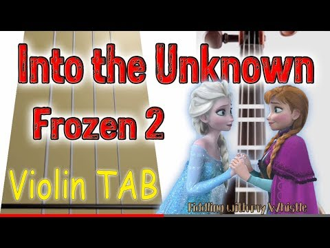 Into the Unknown - Frozen 2 - Violin - Play Along Tab Tutorial