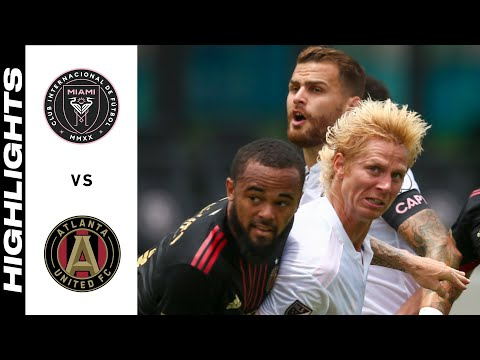Inter Miami Atlanta United Goals And Highlights