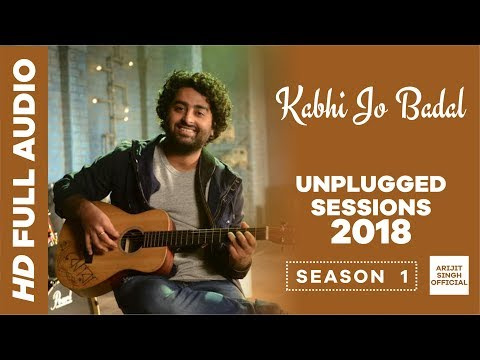 Kabhi Jo Badal Barse - Unplugged | Latest Bollywood Songs | Arijit Singh | Mtv Unplugged Season 07