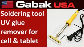 tool soldering uv glue remover for display cellphones & tablet