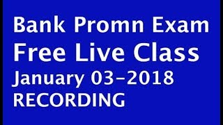 Recording of Bank Promn Exam FREE LIVE CLASS January 03 at 6.30 am